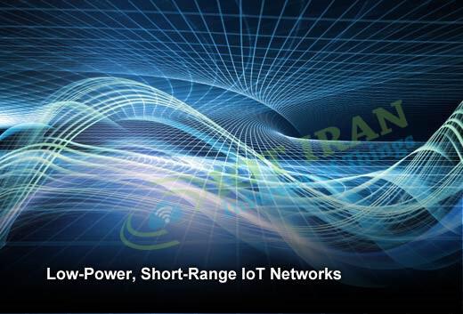 شبکههای با توان کم و برد نزدیک، ارتباطات اینترنت اشیا را به خود اختصاص میدهند.